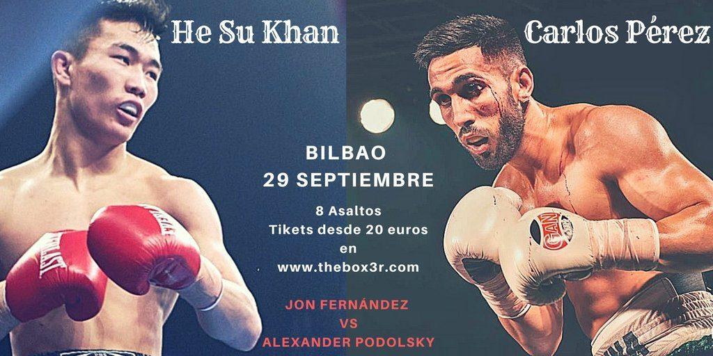 Combate de boxeo en Bilbao el 29 de septiembre: Carlos Pérez vs He Su Khan