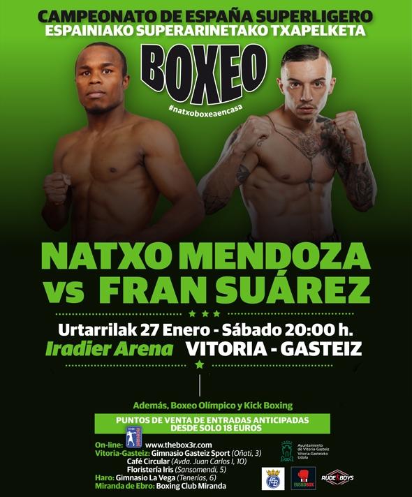 Boxeo profesional: Cartel del campeonato de España del superligero Natxo Mendoza vs Fran Suárez del 27 de enero en el Iradier Arena de Vitoria - Gasteiz